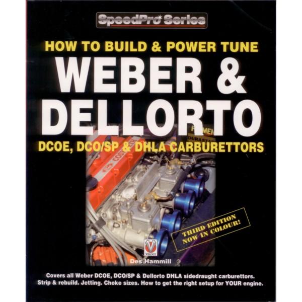 Як пабудаваць & амп; POWER-TUNE Вебера & амп; Dellorto DCOE / DCO / SP / DHLA TWIN Вугляводы BOOK